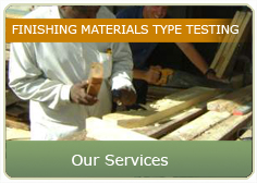 Finishing Material Type Testing